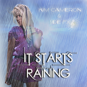 Side FX and Kim Cameron It Starts Raining cover pic 1 300x300