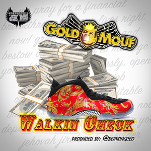 GoldMouf Walkin Check cover pic 1 300x300