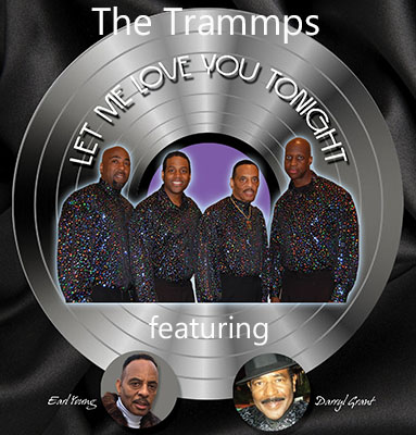 The Trammps feat. Earl Young and Darryl Grant Let Me Love You Tonight cover 400x383